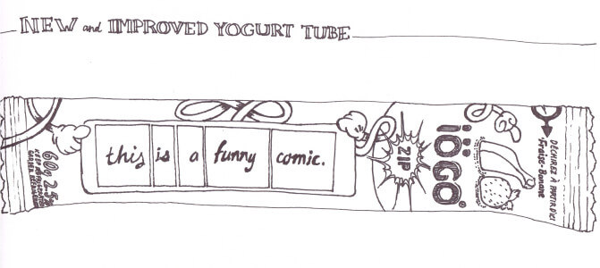 New and Improved Yogurt Tube